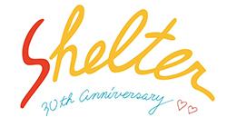 SHELTER|30週年特設サイト