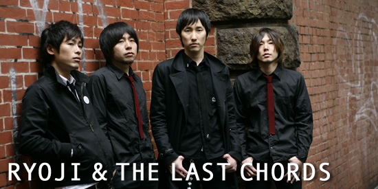 RYOJI&THE LAST CHORDS