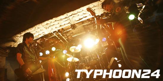 TYPHOON24 独占インタビュー