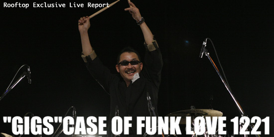 "Rooftop Exclusive Live Report ""GIGS""CASE OF FUNK LφVE 1221"