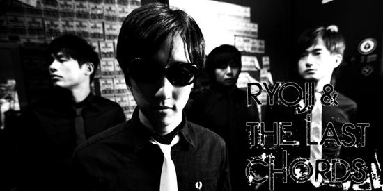 RYOJI & THE LAST CHORDS