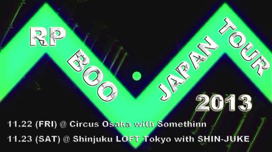 RP BOO JAPAN TOUR 2013